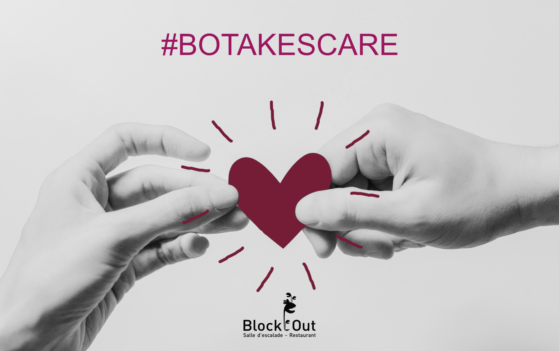 Lancement d'une campagne nationale #BOTAKESCARE - Block'Out Lyon