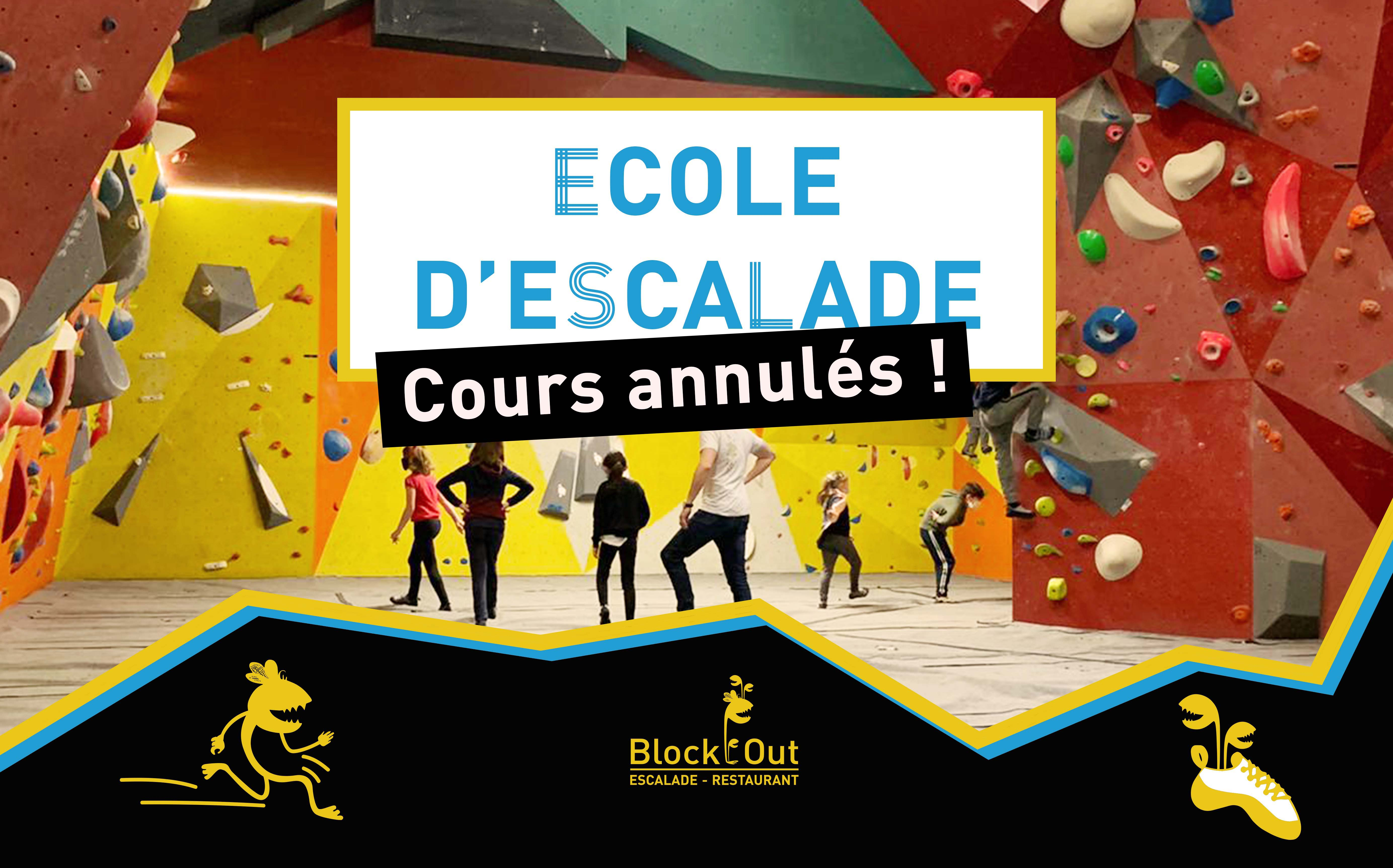 Annulation des cours de l'Ecole d'Escalade Block'Out Cergy - Block'Out Cergy