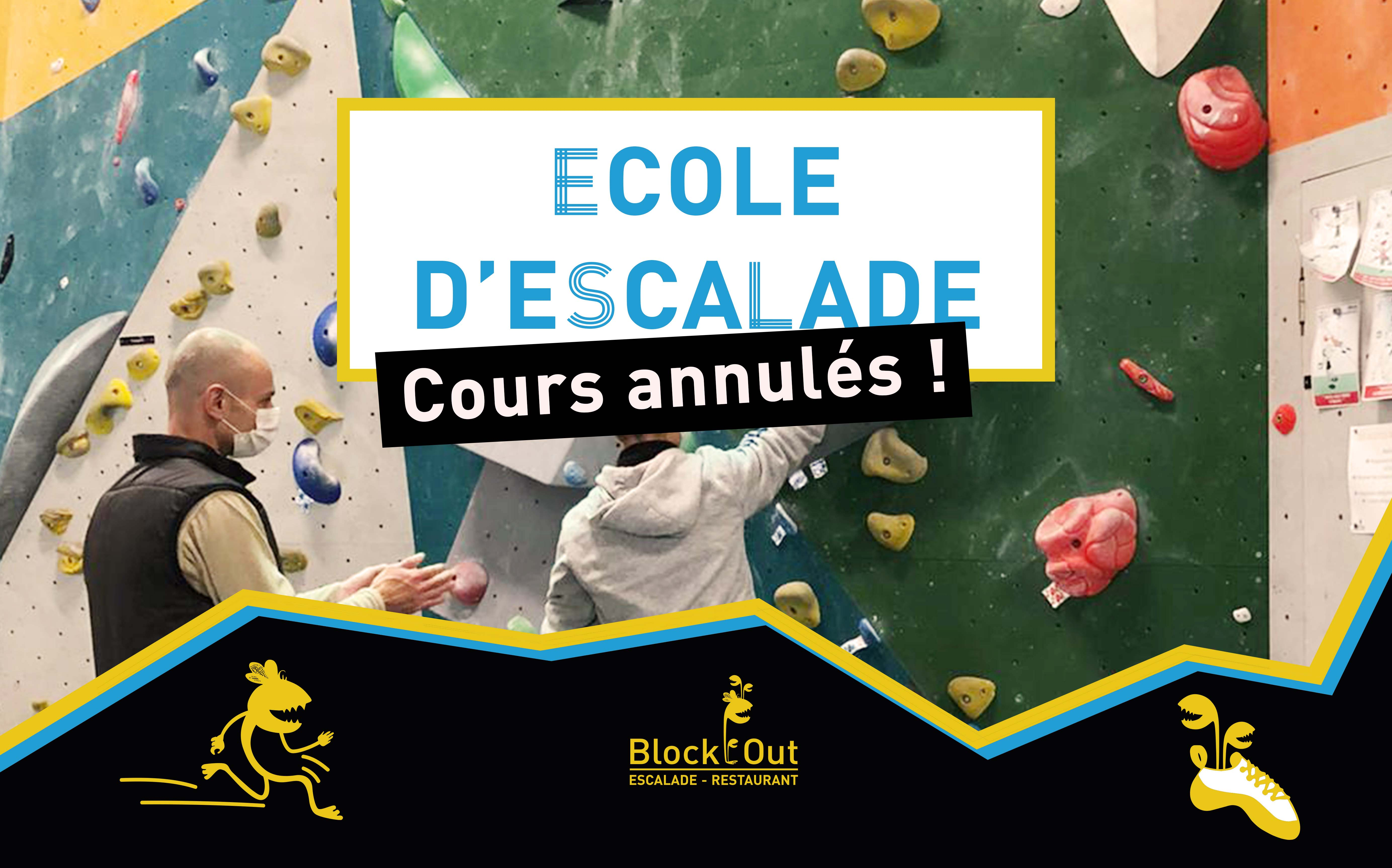 Annulation des cours de l'Ecole d'Escalade Block'Out Reims - Block'Out Reims