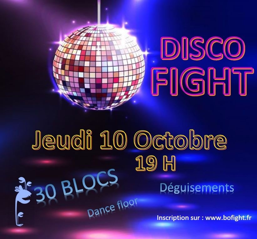 Disco Fight jeudi 10 octobre 2019 - Block'Out Lille