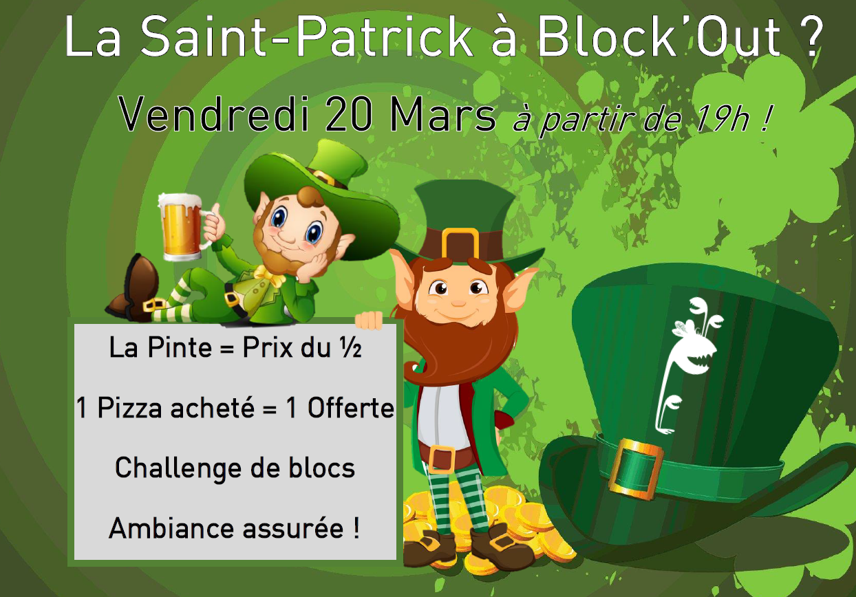 La Saint-Patrick à Block'Out Rennes !!!